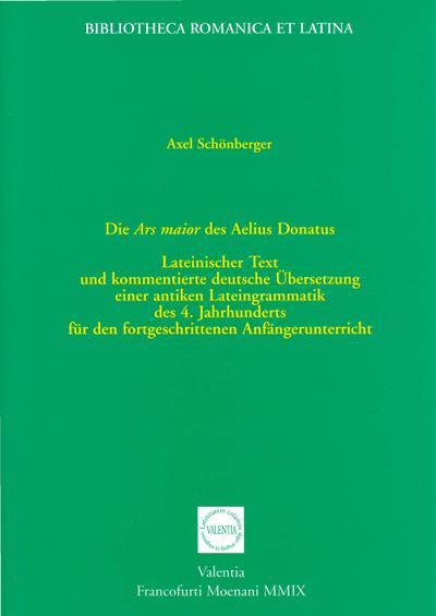 Die Ars maior des Aelius Donatus : Axel Schönberger