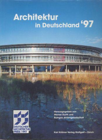 Architektur in Deutschland 1997. Deutscher Architekturpreis 1997.: Durth, Werner:
