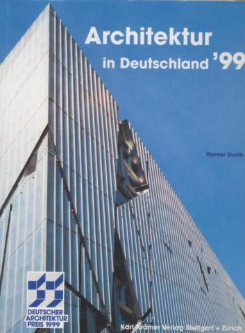 Architektur in Deutschland 1999. Deutscher Architekturpreis 1999.: Durth, Werner: