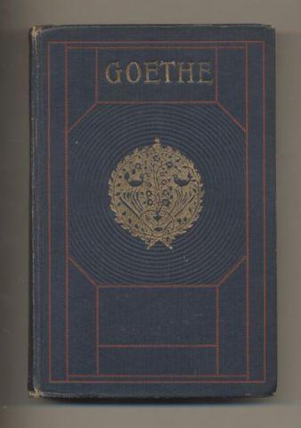 Eine Auswahl der Dichtungen in zwölf Bänden.: Goethe, Wolfgang von: