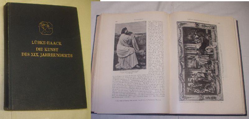 Die Kunst des XIX. Jahrhunderts: Lübke / Friedrich
