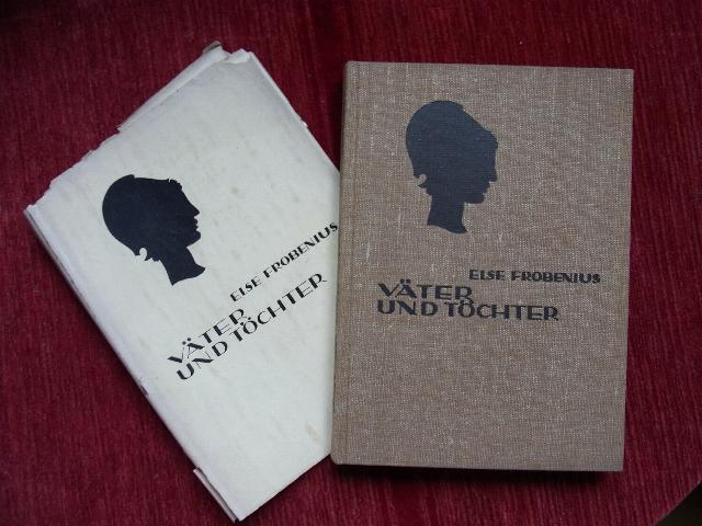 Väter und Töchter.: Frobenius,Else: