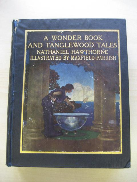 A WONDER BOOK AND TANGLEWOOD TALES FOR: Hawthorne (Nathaniel)