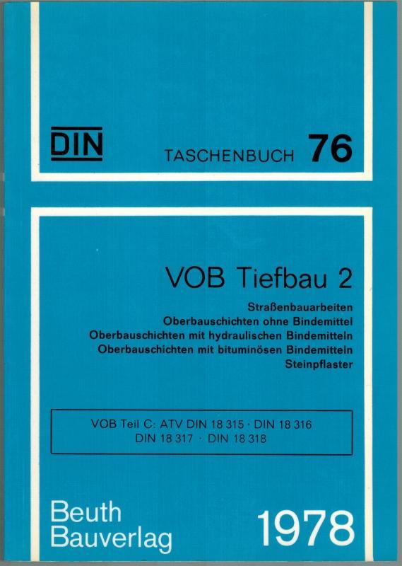 VOB Tiefbau 2. Straßenbauarbeiten - Oberbauschichten ohne: DIN Deutsches Institut