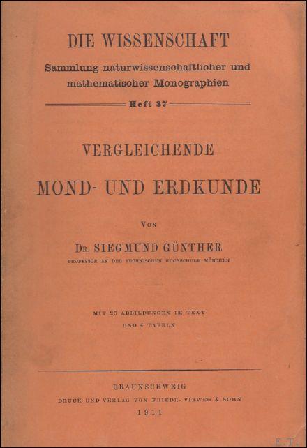 VERGLEICHENDE MUND- UND ERDKUNDE.: GUNTHER, SIEGMUND.