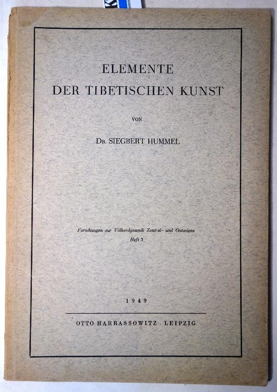 Elemente der tibetischen Kunst. (Forschungen zur Völkerdynamik: Hummel, Siegbert