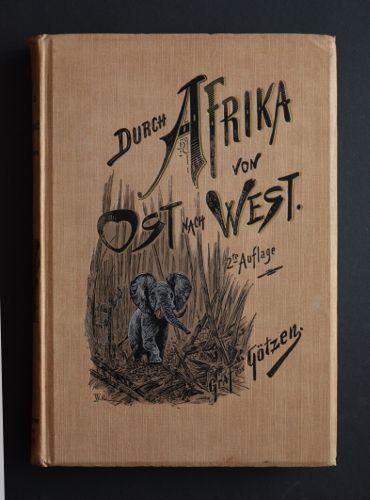 Durch Afrika von Ost nach West. Resultate: Götzen, Gustav Adolf