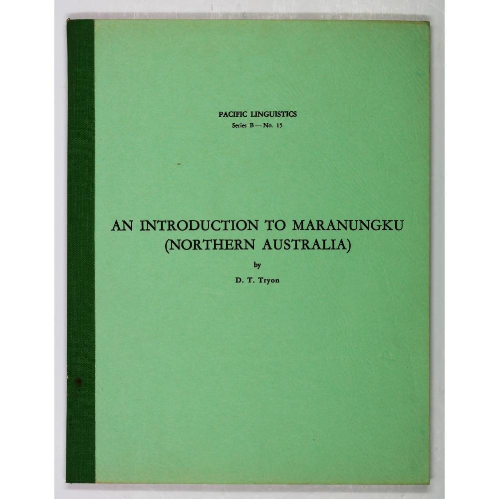 An Introduction To Maranungku (Northern Australia).: Tryon, D. T.