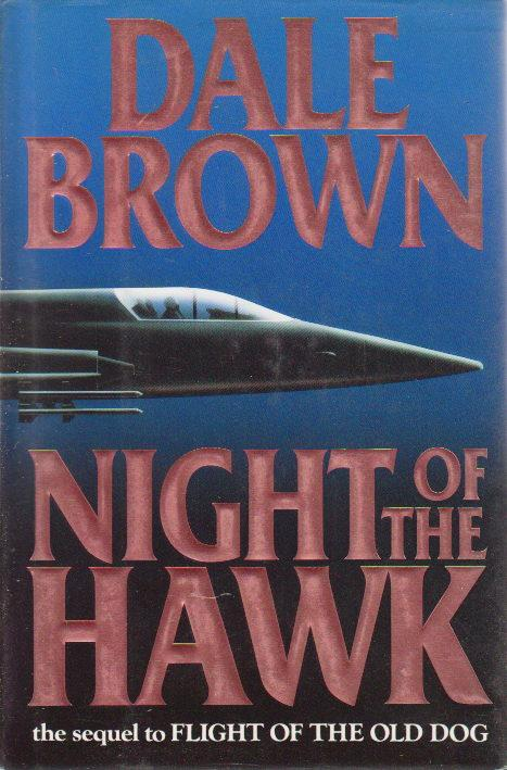 NIGHT OF THE HAWK. - Brown, Dale.