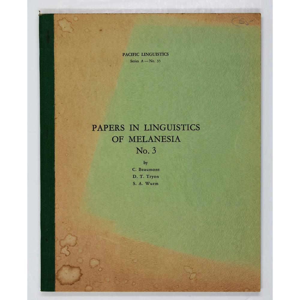 Papers in Linguistics of Melanesia No. 3.: Beaumont, C.; Tryon,