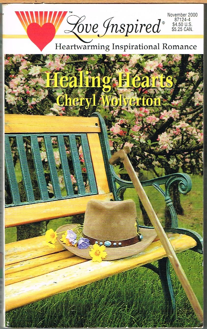 Hill Country Texas #4: Healing Hearts, #118 Love Inspired No. 118 - Wolverton, Cheryl