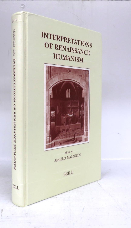 Interpretations of Renaissance Humanism - MAZZOCCO, Angelo (ed.)