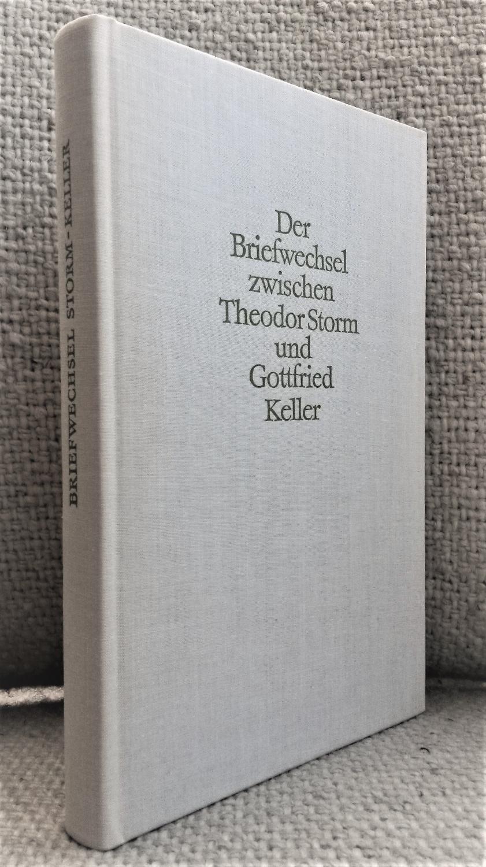 Der Briefwechsel zwischen Theodor Storm und Gottfried: Storm, Theodor /