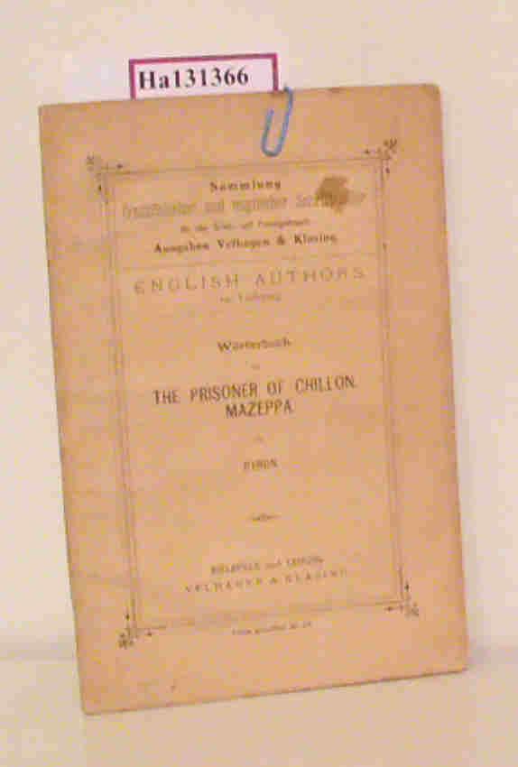 The Prisoner of Chillon. Mazeppa. / Wörterbuch: Lord Byron: