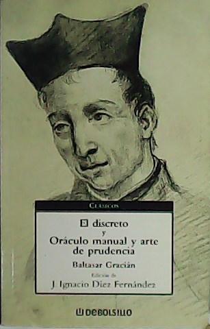 El Discreto Y Oráculo Manual Y Arte De Prudencia De Gracián Baltasar Librería Y Editorial Renacimiento S A