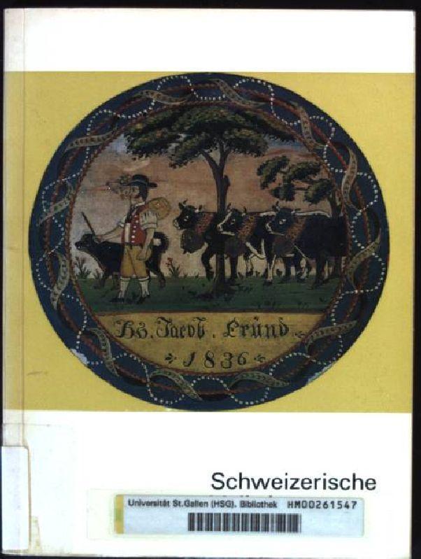 Schweizerische Volkskunst: Wildhaber, Robert: