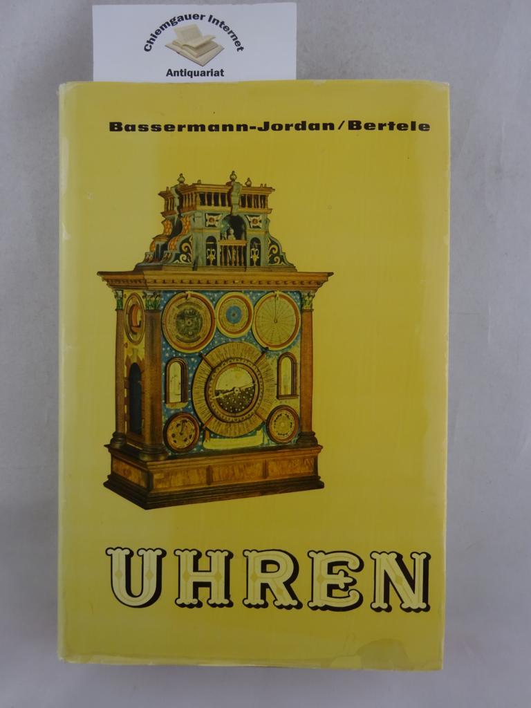 Uhren : Ein Handbuch für Sammler und: Bassermann-Jordan, Ernst von: