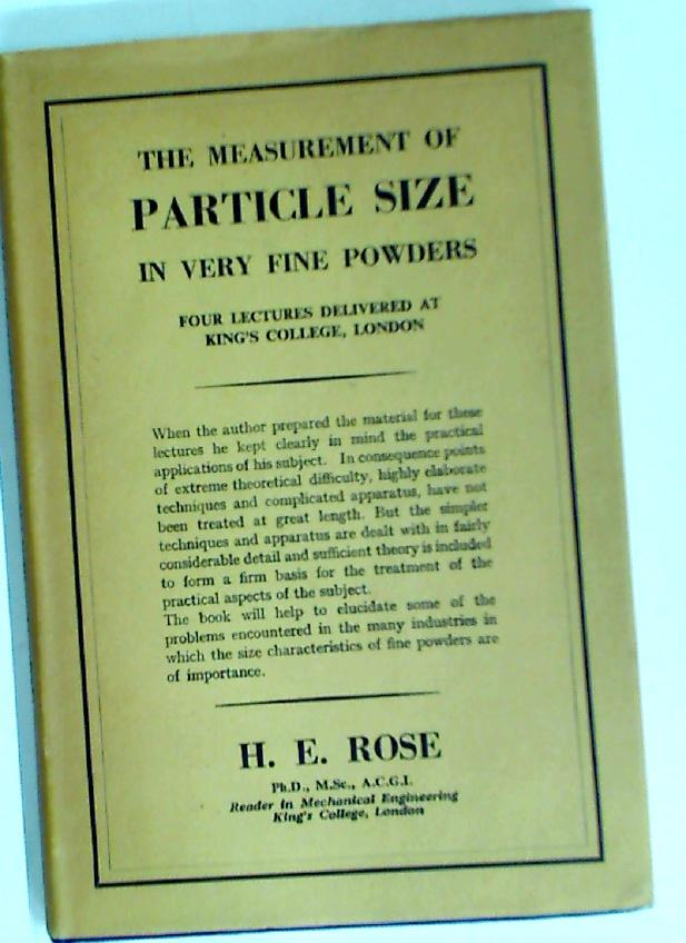 The Measurement of Particle Size in Very: Rose, H E
