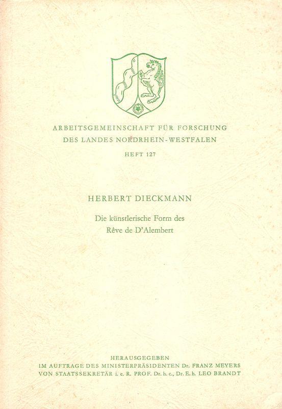 Die künstlerische Form des Rêve de d'Alembert.: Dieckmann, Herbert: