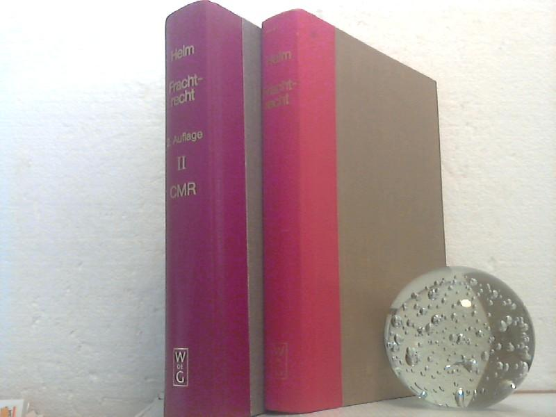 Frachtrecht [2 Bände] I: Güterbeförderung auf der: Helm, Johann Georg;