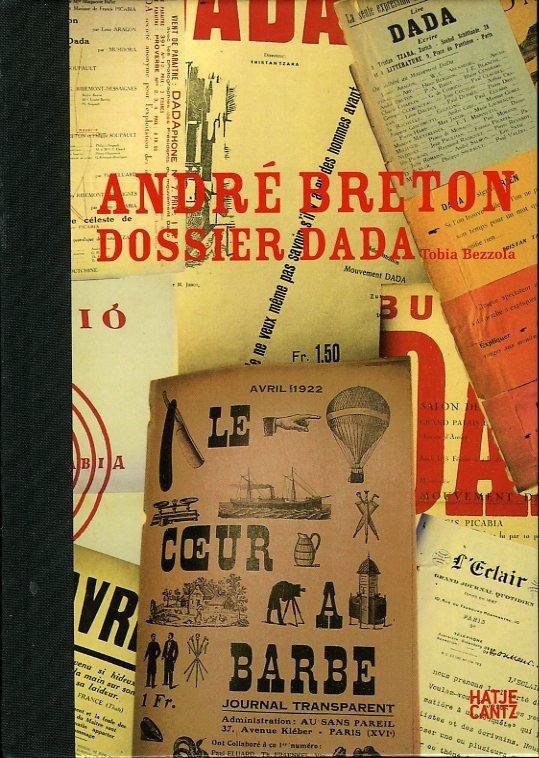 Andre Breton - Dossier Dada (Text in: Bezzola, Tobia