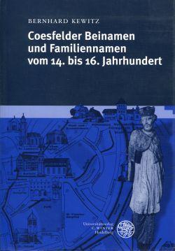 Coesfelder Beinamen und Familiennamen vom 14. bis 16. Jahrhundert. - Kewitz, Bernhard