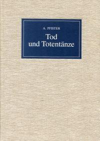 Tod und Totentänze. Katalog Henning Oppermann, Buchantiquariat,: Pfister, Arnold: