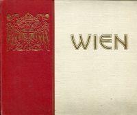 Wien. Eine Auswahl von Stadtbildern ; Vienne: Gerlach, Martin: