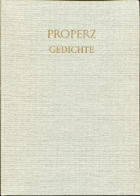 Gedichte. Lateinisch und Deutsch.: Propertius, Sextus Aurelius:
