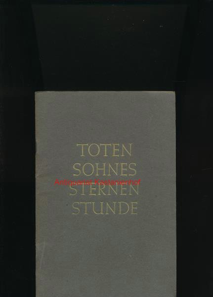 "Toten Sohnes Sternenstunde"","": Knies, Richard"