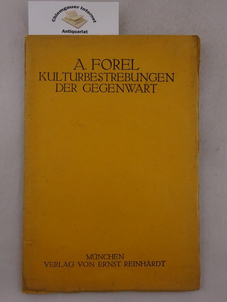 Kulturbestrebungen der Gegenwart : Vortrag geh. in: Forel, Auguste: