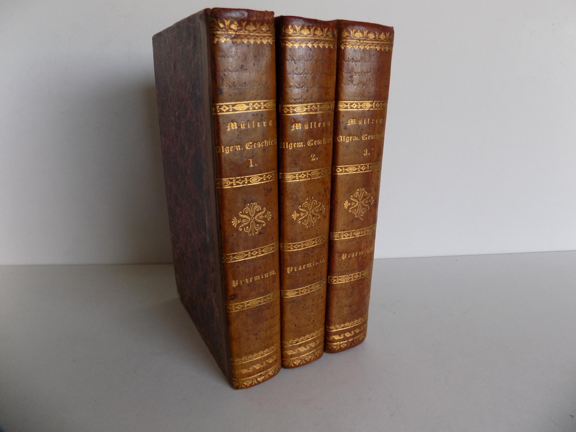 Vier und zwanzig [vierundzwanzig] Bücher Allgemeiner Geschichten,: Müller, Johannes von