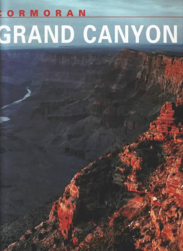 Grand Canyon Fotos: Christian Heeb. Text: Helmut Friedrich - Heeb, Christian