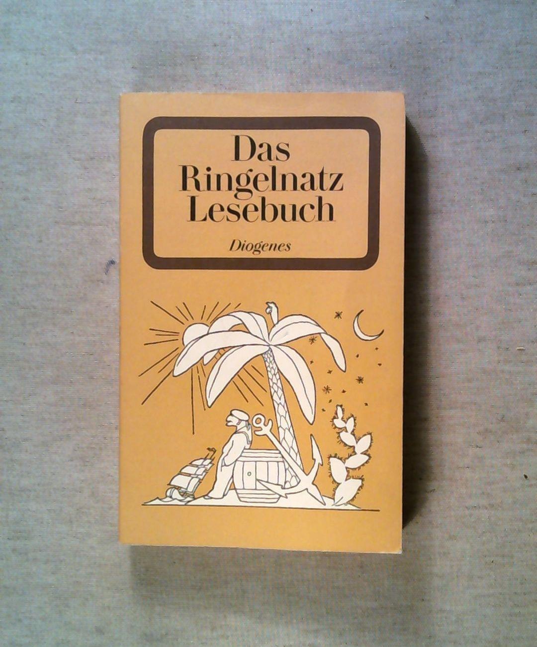 Das Ringelnatz Lesebuch (detebe, Band 21157): Joachim Ringelnatz: