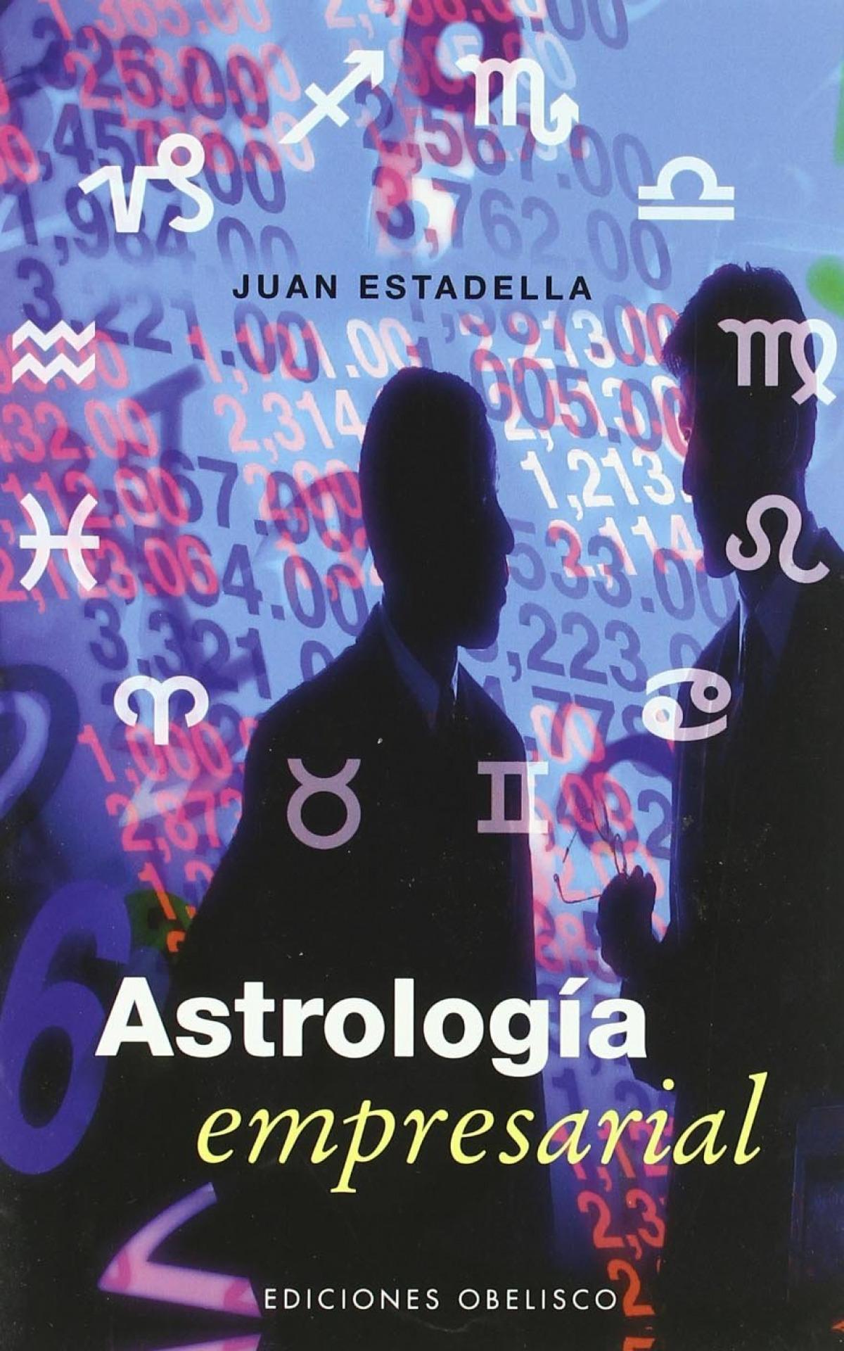 Astrologia empresarial - Estadella, Juan