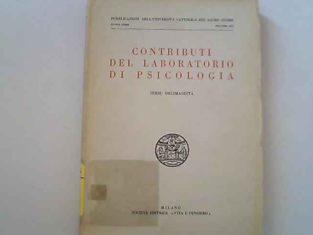 Contributi del Laboratorio di psicologia. Serie decimasesta.: Gemelli, Agostino,