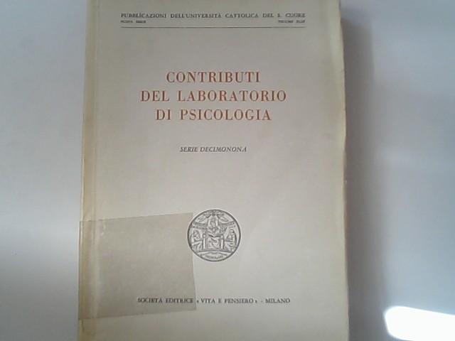 Contributi del Laboratorio di psicologia. Serie Decimonona.: Gemelli, Agostino,