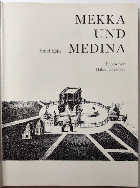 Mekka und Medina.: Esin, Emel.