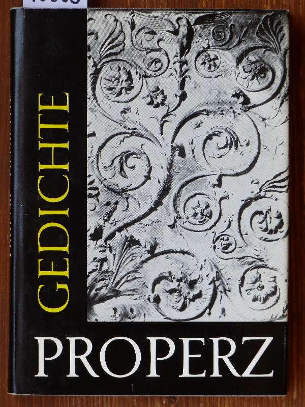 Properz. Gedichte. Lateinisch u. deutsch von Rudolf: Propertius, Sextus Aurelius