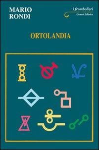 Ortolandia - Mario Rondi
