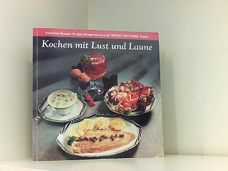 Kochen mit Lust und Laune.: Autor, o.:
