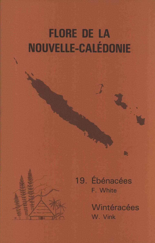 Flore De La Nouvelle-Calédonie Et Dépendances: 19. Ébénacées, Wintéracées - Frank White; Wim Vink