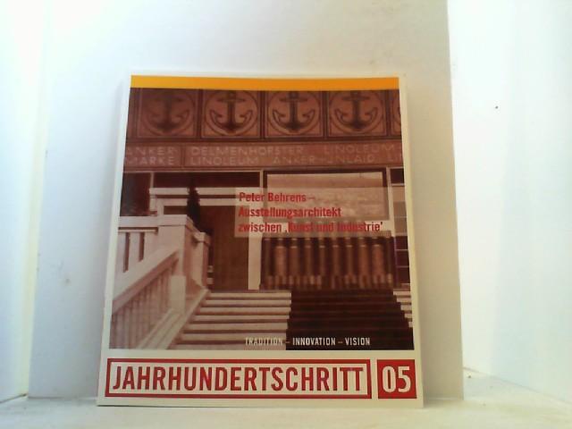 """Ausstellungsarchitekt zwischen """" Kunst und Industrie """".: Peter Behrens,"""