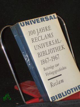 100 Jahre Reclams Universalbibliothek : 1867 -: Marquardt, Hans