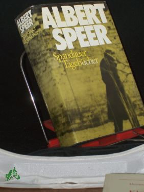 Spandauer Tagebücher / Albert Speer: Speer, Albert