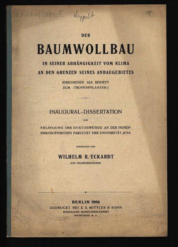 DER BAUMWOLLBAU IN SEINER ABHÄNGIGKEIT VOM KLIMA: ECKARDT, Wilhelm R.: