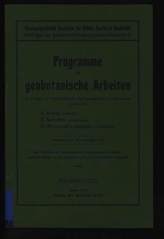 Programme für geobotanische Arbeiten. Beiträge zur geobotamschen: RÜBEL , Eduard