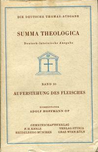 Auferstehung des Fleisches. Supplement 69-86. Kommentiert von: Thomas von Aquin: