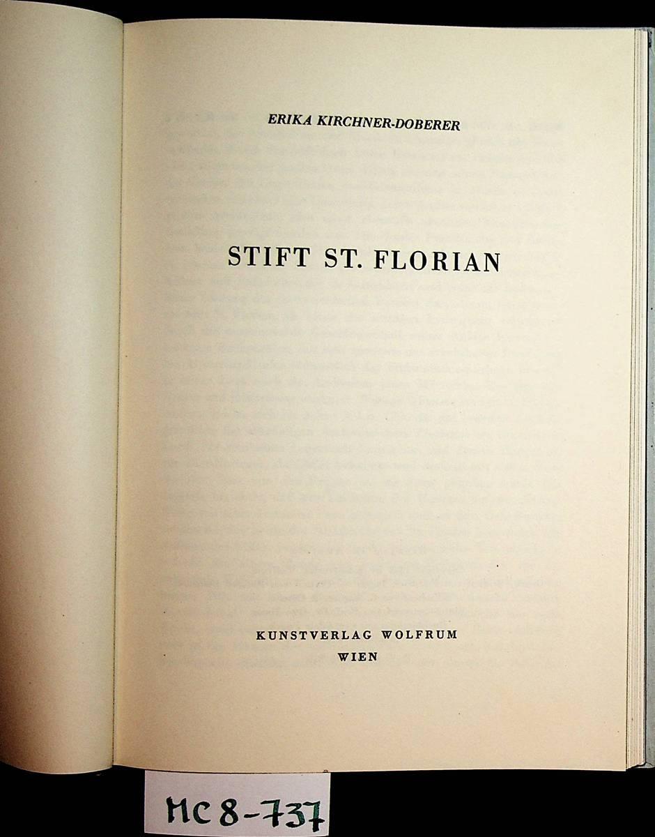 Stift St. Florian. (= Wolfrumbücher, Nr. 16): Kirchner-Doberer, Erika: