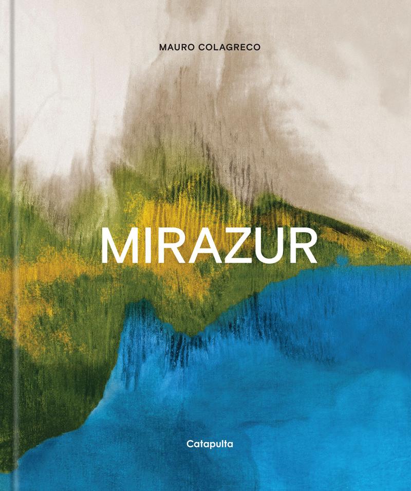 MIRAZUR - COLAGRECO,MAURO